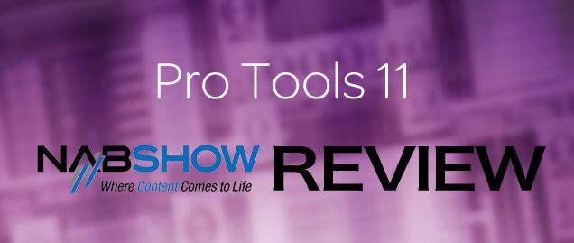 Pro Tools 11 NAB2013レビュー
